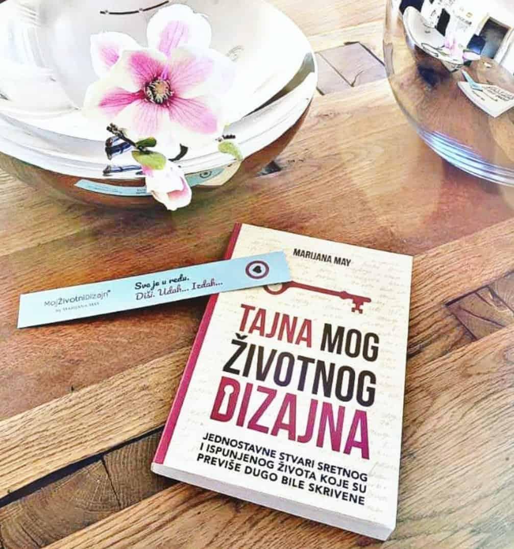 """Knjiga """"Tajna Mog Životnog Dizajna u tvojim rukama…"""